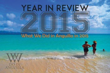 What We Did in Anguilla in 2015