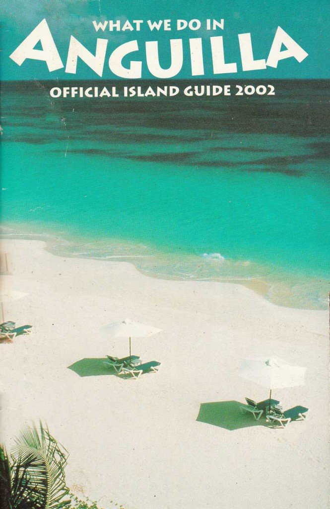 2002 What We Do In Anguilla