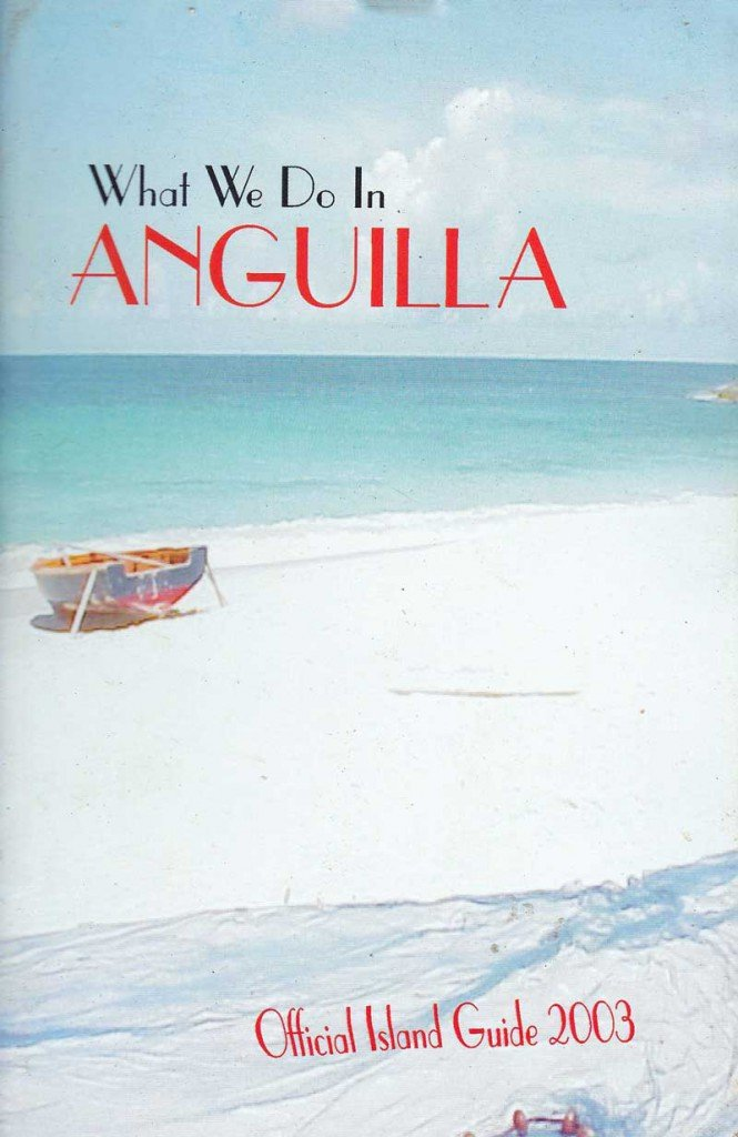 2003 What We Do In Anguilla