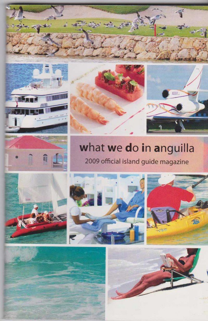 2009 What We Do In Anguilla