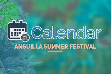 Anguilla Summer Festival Anguilla Calendar